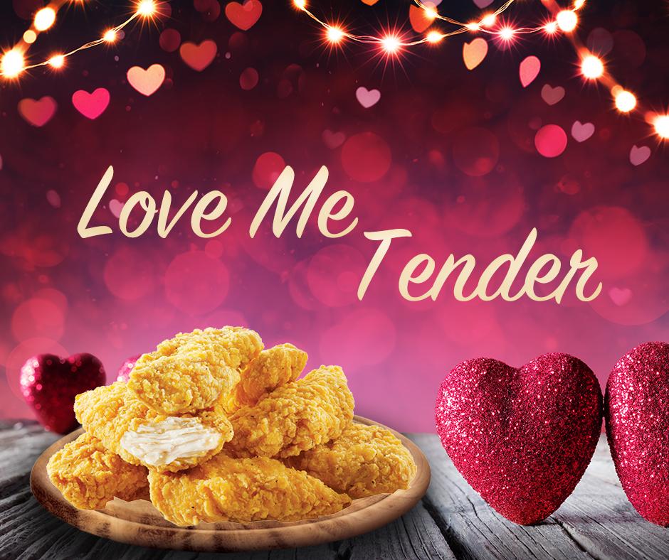 Love Me Tender - St. Valentine's Day 2018